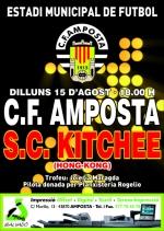 Dilluns 15 agost CF AMPOSTA  0 - SC KITCHEE (Hong Kong)  1